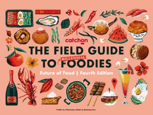 The Field Guide To Millennial Foodies - FOOD & BEVERAGE - Insight Image